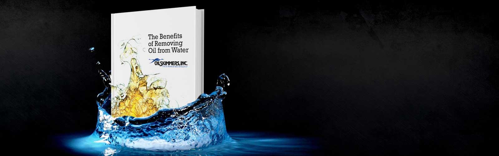 eBook - Benefits of Removing Oil from Water