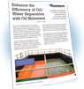Enhance the Efficiency of Oil Water Separators with Oil Skimmers